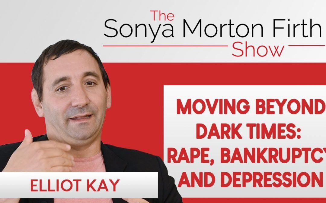 Elliot Kay – Moving Beyond Dark Times: Rape, Bankruptcy and Depression