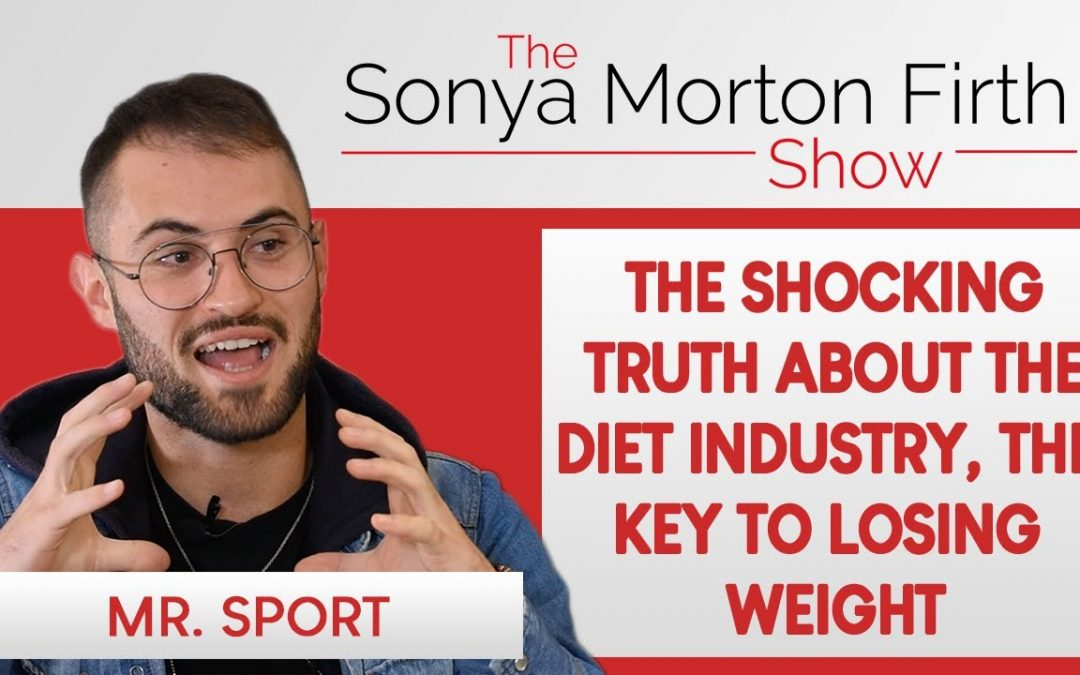 Mr. Sport – The Shocking Truth about the Diet Industry, The Key to Losing Weight