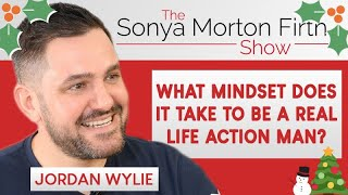 Jordan Wylie – What mindset does it take to be a real life action man?