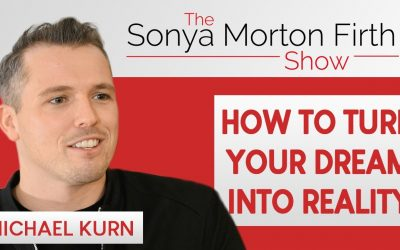 Michael Kurn – How to Turn Your Dream into Reality